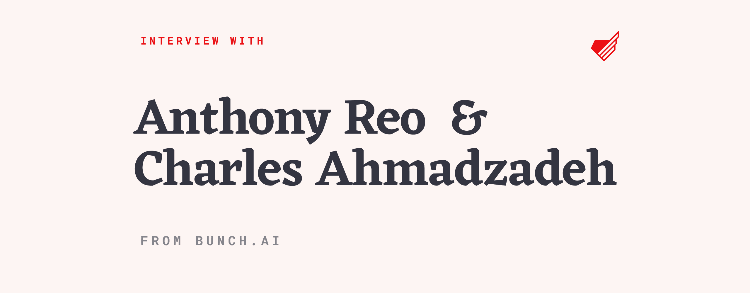 anthony-reo-charles-ahmadzadeh-interview-hs (1)