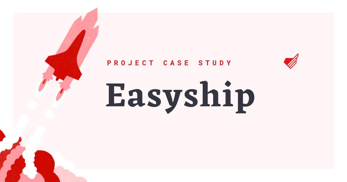 Easyship case study · Monterail